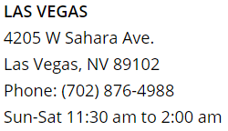 Osaka Las Vegas Location Hours></a><br />